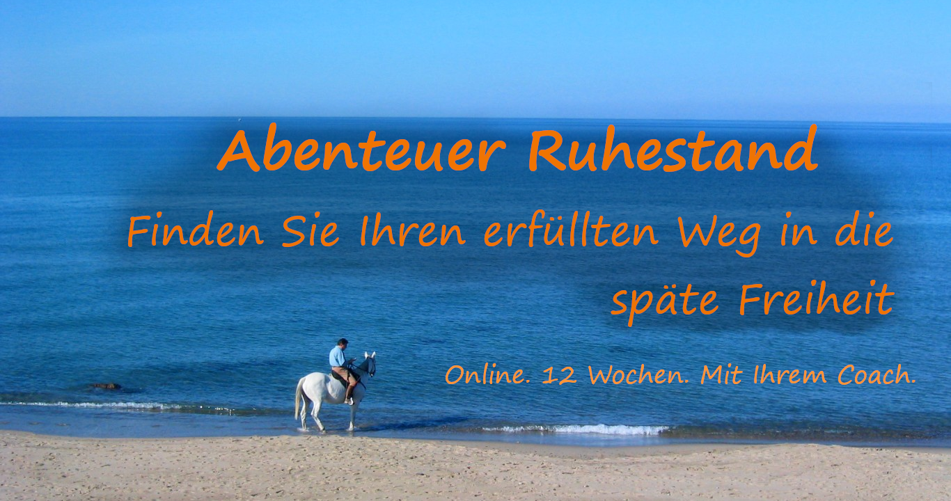 Abenteuer Ruhestand Online Selbstcoaching
